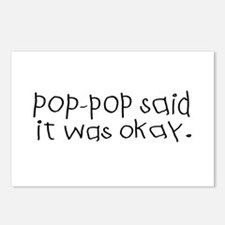 Pop pop said it was okay Postcards (Package of 8)