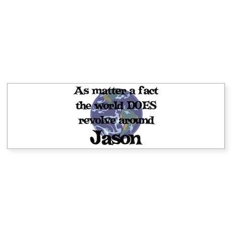 World Revolves Around Jason Bumper Sticker