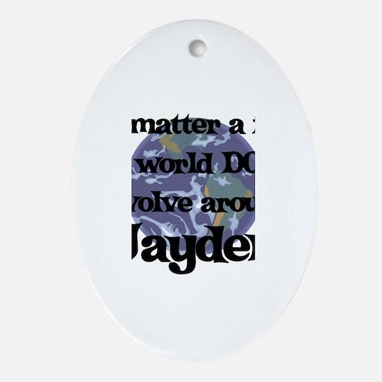World Revolves Around Jayden Oval Ornament