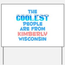 Coolest: Kimberly, WI Yard Sign