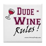 Wine Rules Tile Coaster