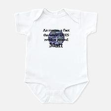 World Revolves Around Matt Infant Bodysuit