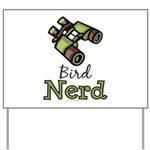 Bird Nerd Birding Ornithology Yard Sign