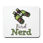 Bird Nerd Birding Ornithology Mousepad