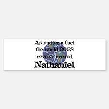 World Revolves Around Nathani Bumper Bumper Bumper Sticker