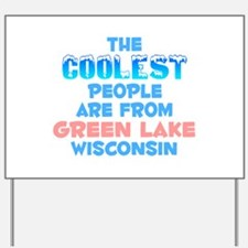 Coolest: Green Lake, WI Yard Sign