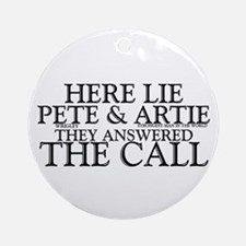 """Here Lie Pete & Artie"" Ornament (Ro"