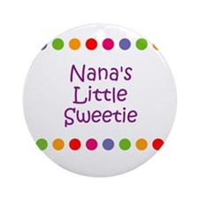 Nana's Little Sweetie Ornament (Round)