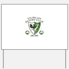 Dublin Rugby Club Yard Sign