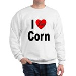 I Love Corn Sweatshirt