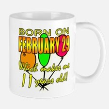 Born on Leap Year, 11 Years Old Small Small Mug