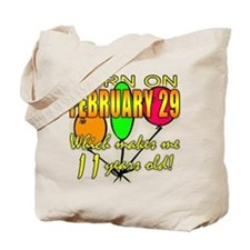 Born on Leap Year, 11 Years Old Tote Bag