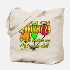 Born on Leap Year, 10 Years Old Tote Bag