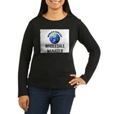 World's Coolest WHOLESALE MANAGER T-Shirt