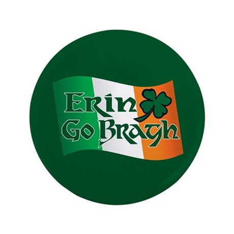 """Erin Go Bragh v13 3.5"""" Button (100 pack)"""