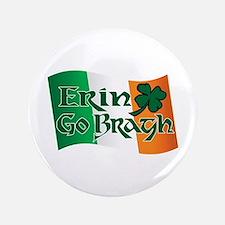 """Erin Go Bragh v13 3.5"""" Button"""