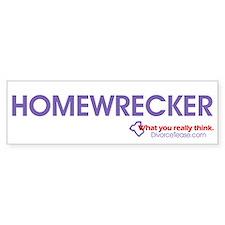 """""""Homewrecker"""" Bumper Stiker"""