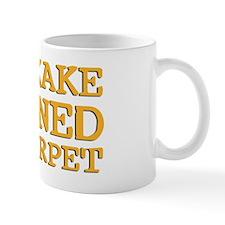 Bukkake ruined my carpet Small Mug