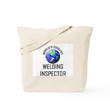 World's Coolest WELDING INSPECTOR Tote Bag