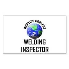 World's Coolest WELDING INSPECTOR Decal