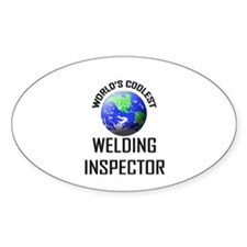 World's Coolest WELDING INSPECTOR Oval Decal
