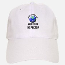 World's Coolest WELDING INSPECTOR Baseball Baseball Cap