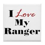 I Love My Ranger Tile Coaster