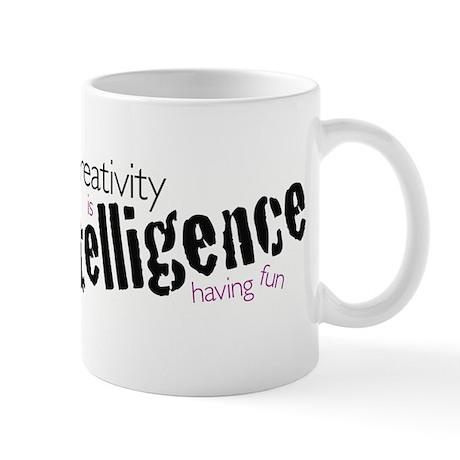 Creativity is Intelligence Having Fun mug