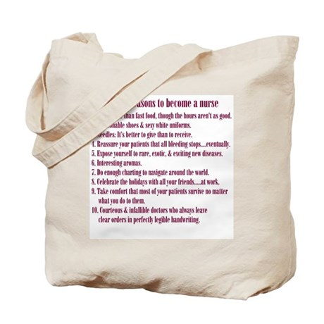Reasons to Be a Nurse Tote Bag