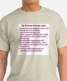 Reasons to Be a Nurse T-Shirt