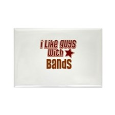I like guys with Bands Rectangle Magnet