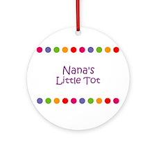 Nana's Little Tot Ornament (Round)