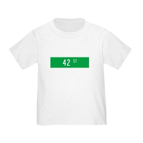 42nd St T-shirts Toddler T-Shirt