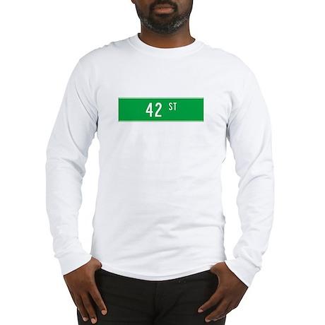 42nd St T-shirts Long Sleeve T-Shirt