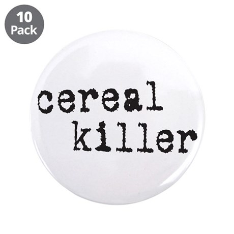 "Cereal Killer 3.5"" Button (10 pack)"