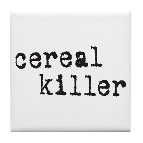 Cereal Killer Tile Coaster