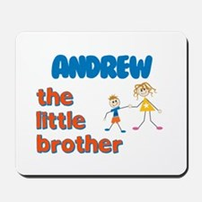 Andrew - The Little Brother Mousepad