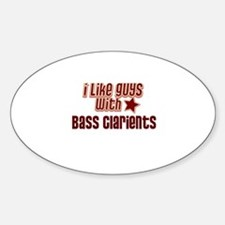 I like guys with Bass Clarien Oval Decal