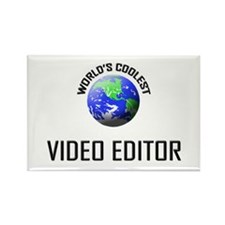 World's Coolest VIDEO EDITOR Rectangle Magnet