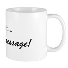 whips, leather... I'm into dresssage! Mugs