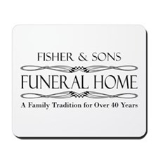 SFU - Fisher & Sons Funeral Home Mousepad