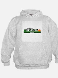 Its Better in Flagstaff, Ariz Hoodie