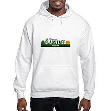 Its Better in Flagstaff, Ariz Jumper Hoody