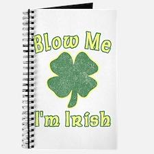 Blow Me I'm Irish Journal