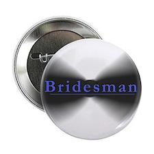 Bridesman Button