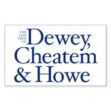 DEWEY, CHEATEM & HOWE - Decal