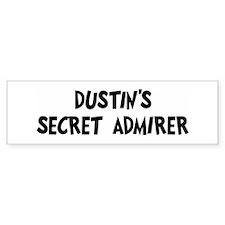 Dustins secret admirer Bumper Bumper Sticker