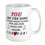 ENCORE! You are the song... Large Mug
