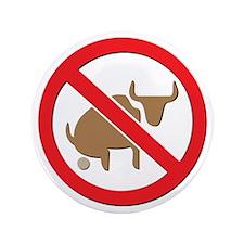 """No Bull 3.5"""" Button"""