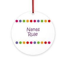 Nanas Rule Ornament (Round)